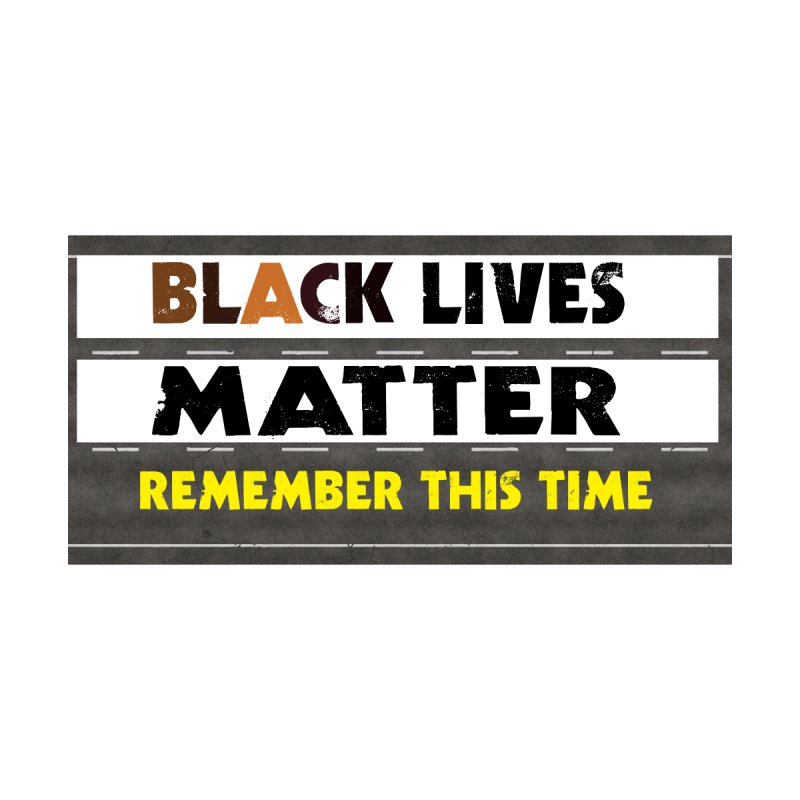 Black Lives Matter : Remember This Time Accessories Zip Pouch by Afro Triangle's