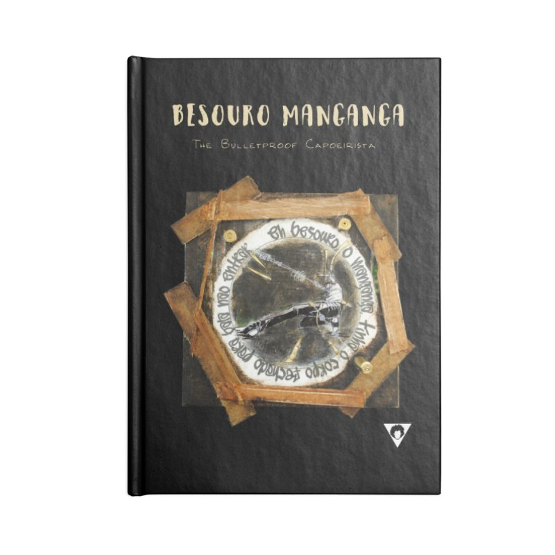 Besouro Manganga - Bulletproof Accessories Notebook by Afro Triangle's