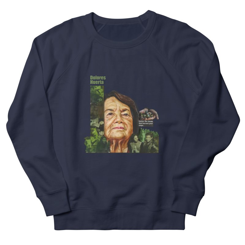 Dolores Huerta Men's Sweatshirt by Afro Triangle's
