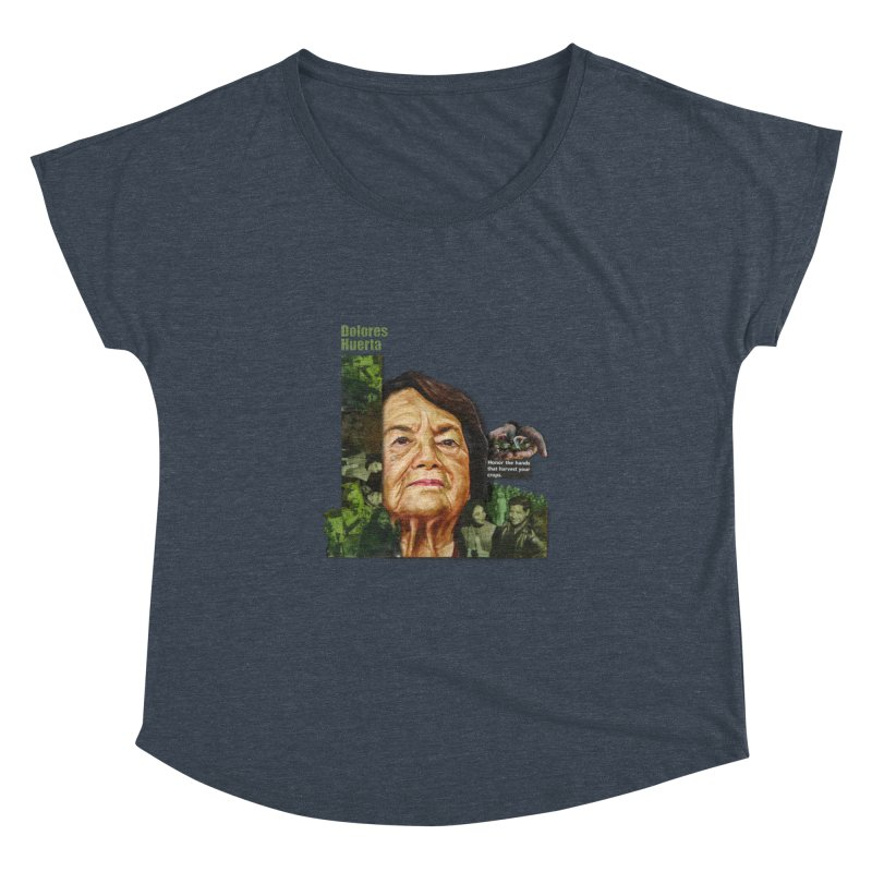 Dolores Huerta Women's Dolman by Afro Triangle's