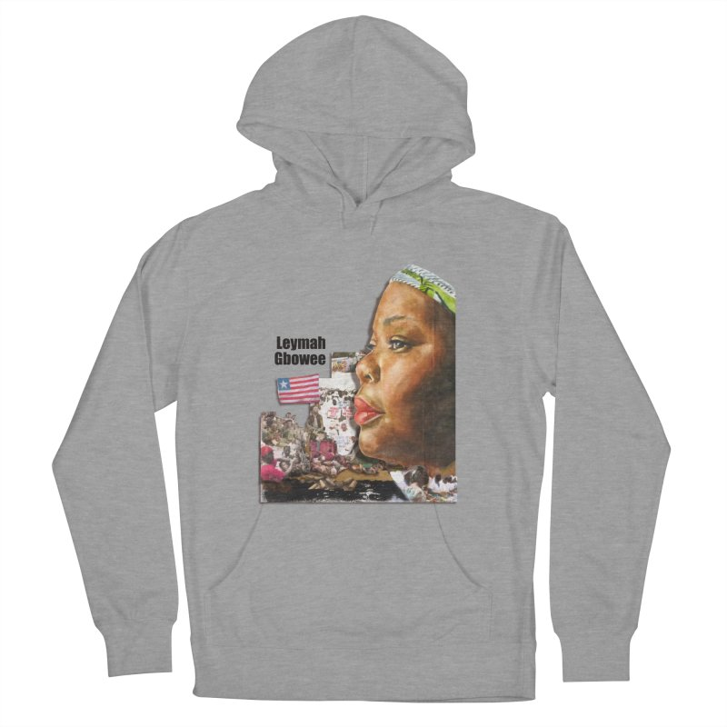 Leymah Gbowee  Remix Women's Pullover Hoody by Afro Triangle's