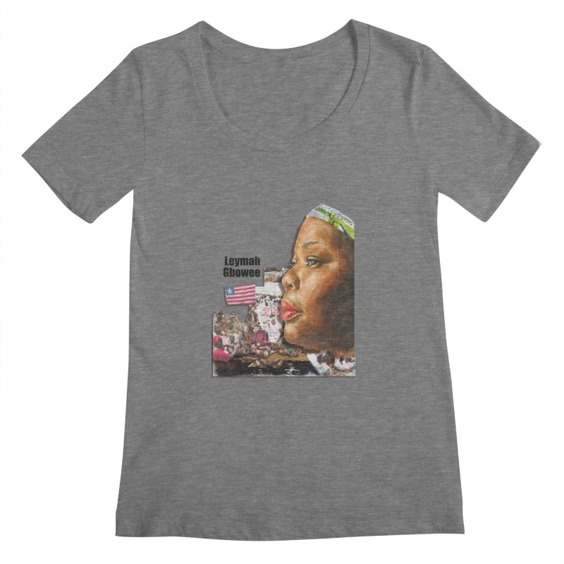 Leymah Gbowee  Remix Women's Scoopneck by Afro Triangle's