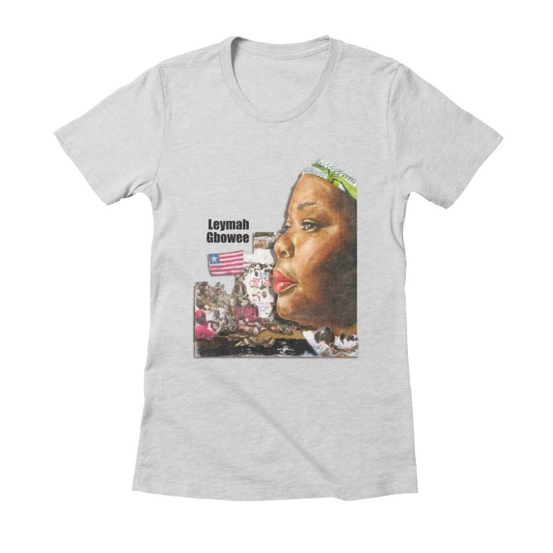 Leymah Gbowee  Remix Women's Fitted T-Shirt by Afro Triangle's