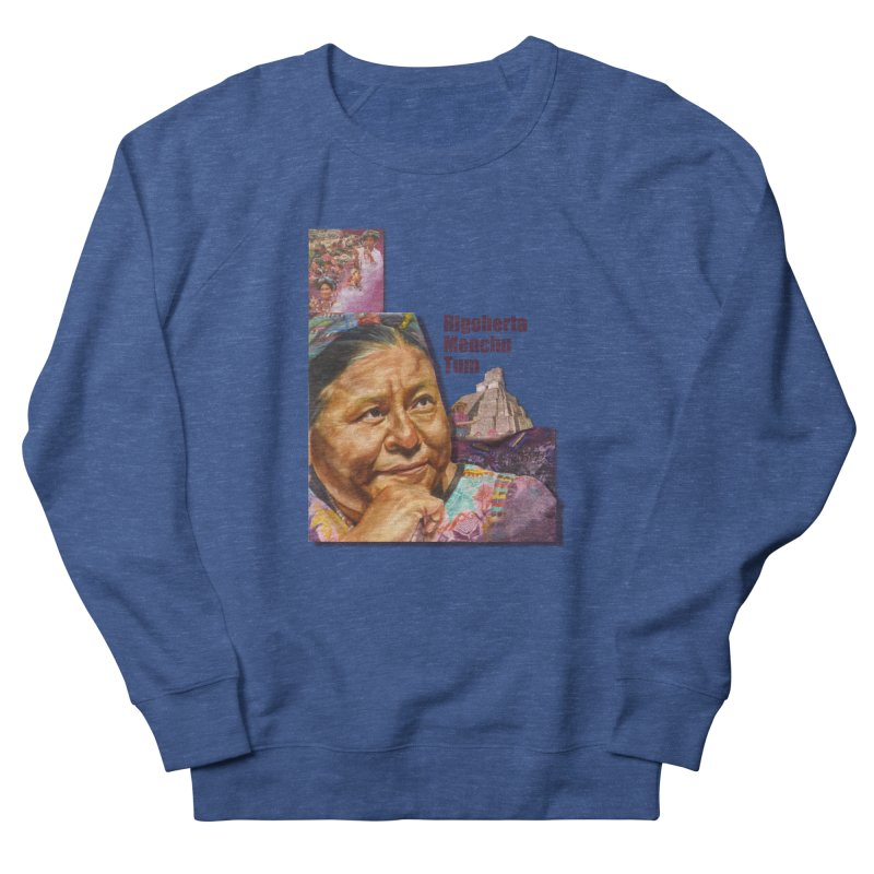 Rigoberta Menchu Tum Men's Sweatshirt by Afro Triangle's