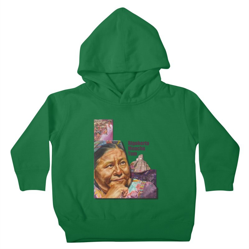 Rigoberta Menchu Tum Kids Toddler Pullover Hoody by Afro Triangle's