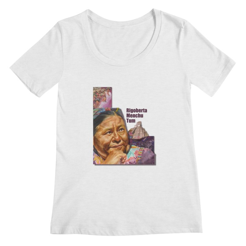 Rigoberta Menchu Tum Women's Scoop Neck by Afro Triangle's