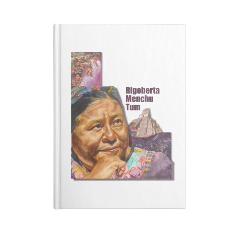 Rigoberta Menchu Tum Accessories Blank Journal Notebook by Afro Triangle's