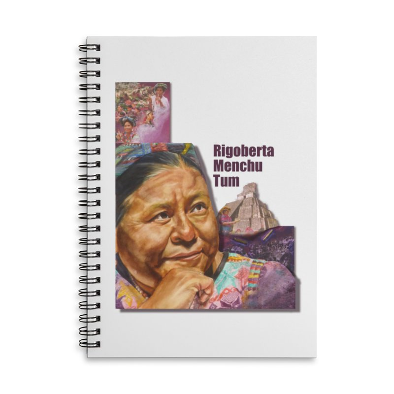 Rigoberta Menchu Tum Accessories Lined Spiral Notebook by Afro Triangle's