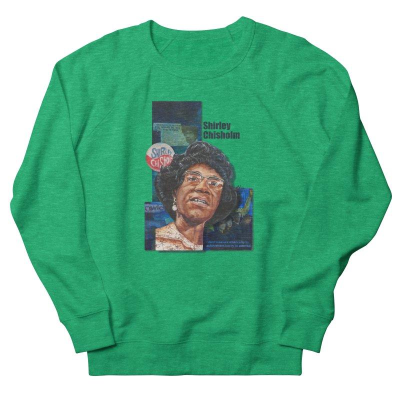 Shirley Chisholm Women's Sweatshirt by Afro Triangle's