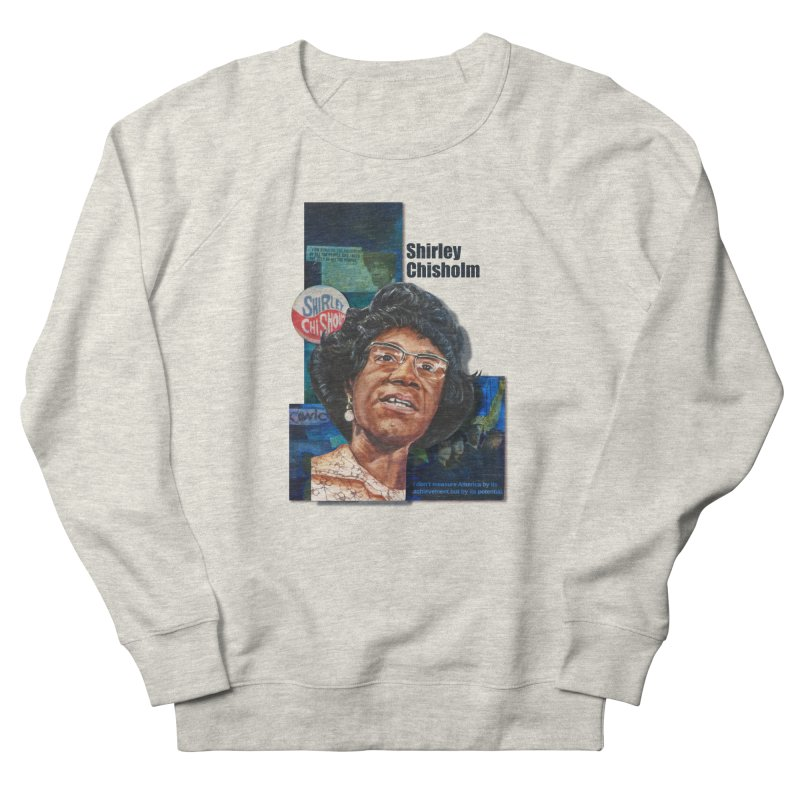Shirley Chisholm Men's French Terry Sweatshirt by Afro Triangle's
