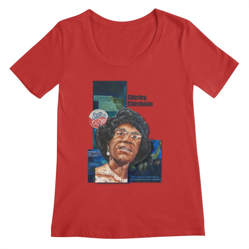 Shirley Chisholm Women's Regular Scoop Neck by Afro Triangle's