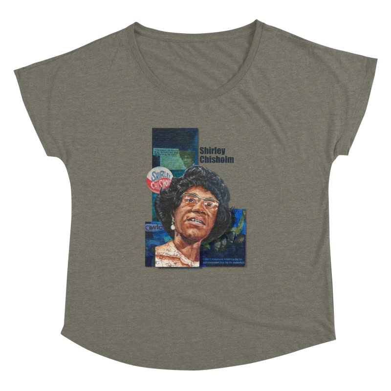 Shirley Chisholm Women's Dolman Scoop Neck by Afro Triangle's