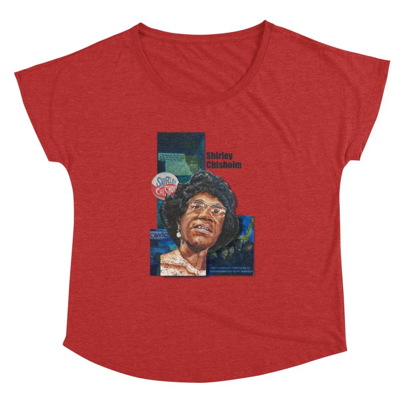 Shirley Chisholm Women's Dolman by Afro Triangle's