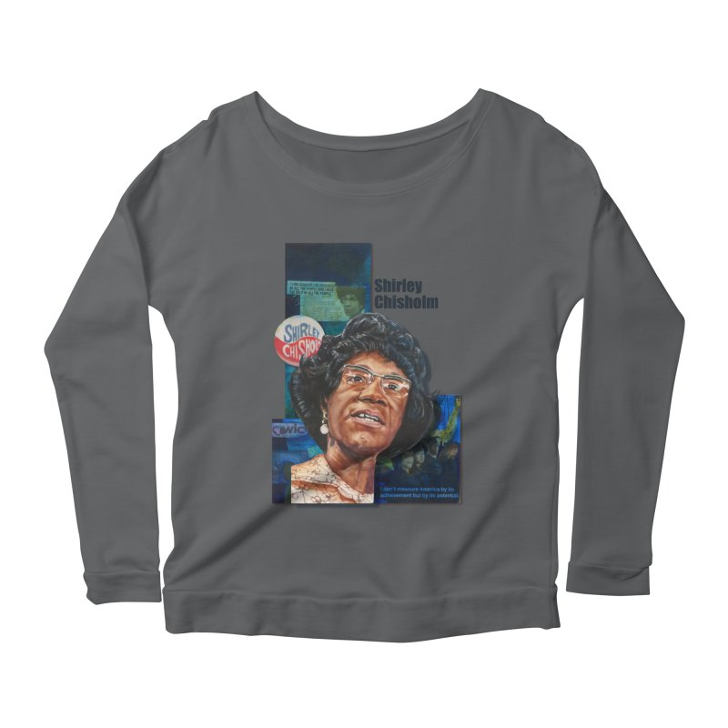 Shirley Chisholm Women's Longsleeve Scoopneck  by Afro Triangle's