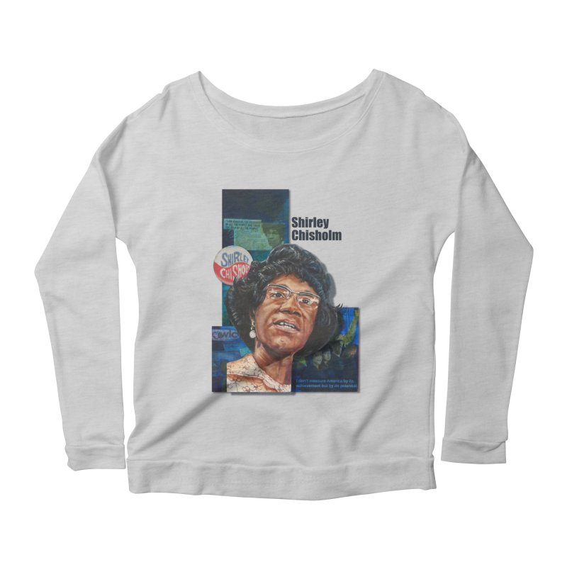 Shirley Chisholm Women's Scoop Neck Longsleeve T-Shirt by Afro Triangle's