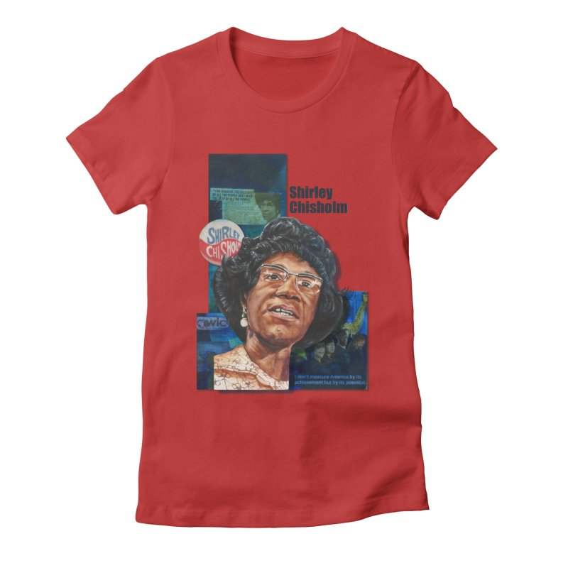 Shirley Chisholm Women's T-Shirt by Afro Triangle's