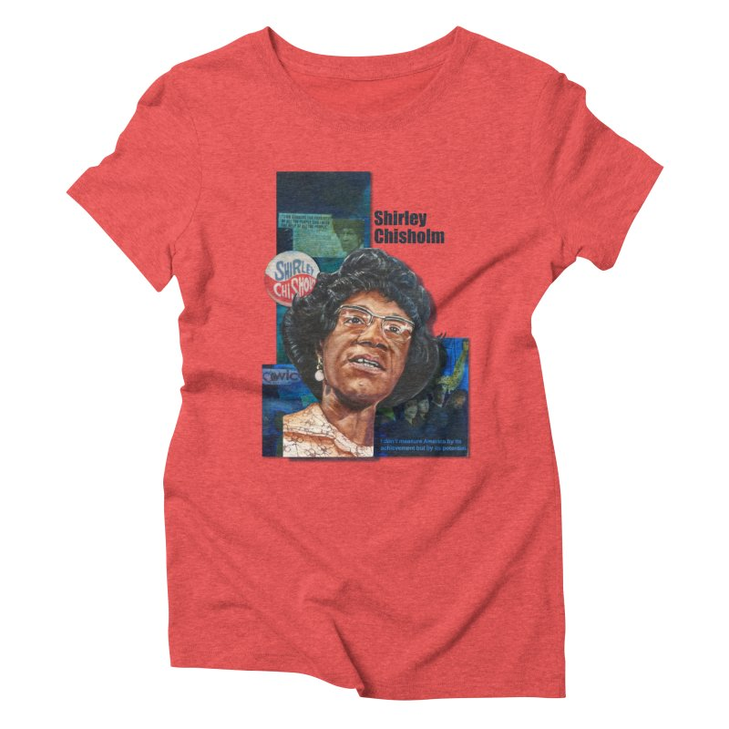Shirley Chisholm Women's Triblend T-Shirt by Afro Triangle's