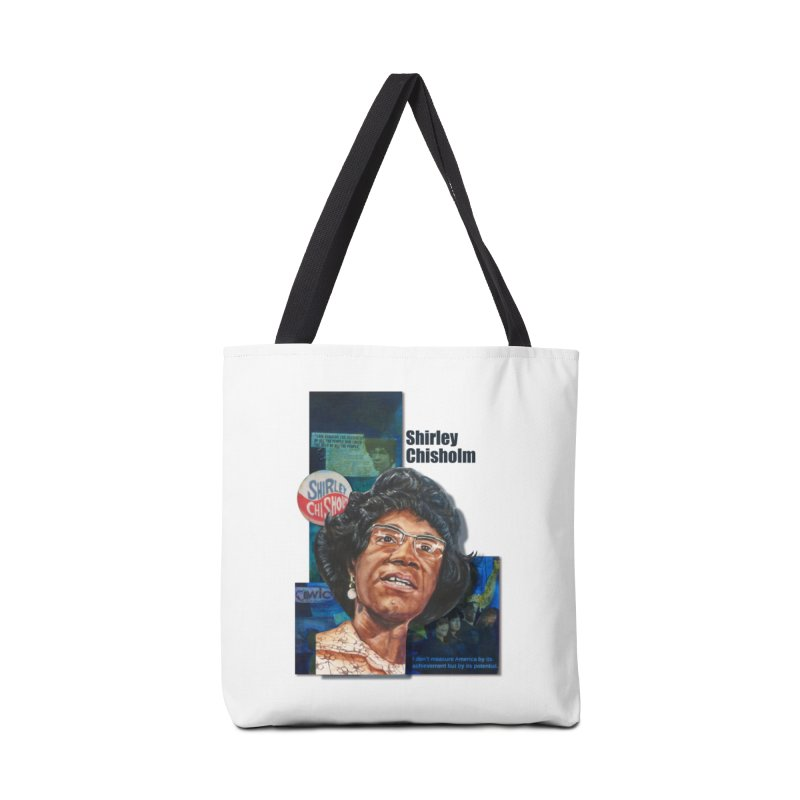 Shirley Chisholm Accessories Tote Bag Bag by Afro Triangle's