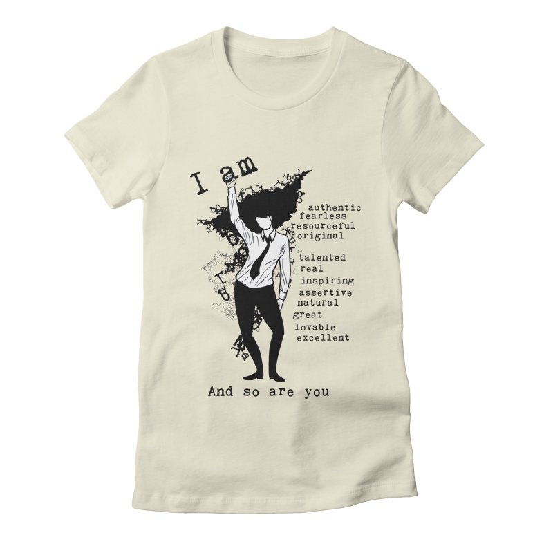 I Am Woman  Women's Fitted T-Shirt by Afro Triangle's