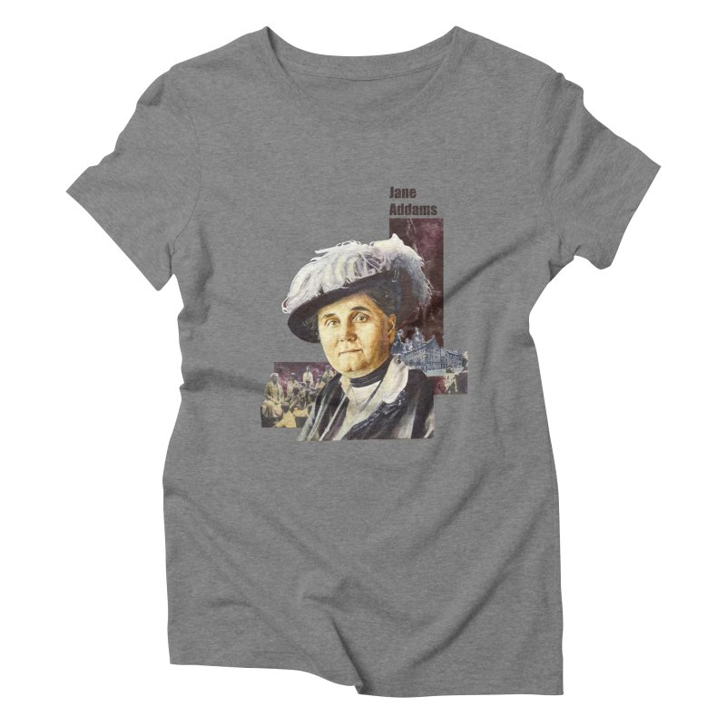 Jane Addams Women's Triblend T-Shirt by Afro Triangle's