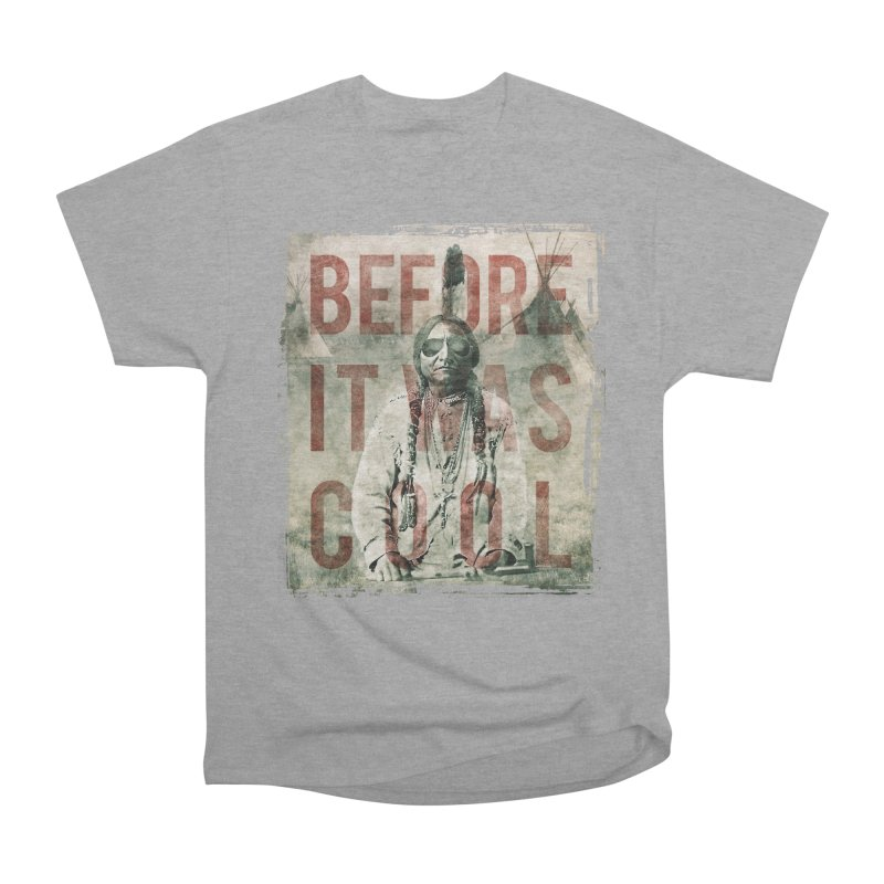 Before It Was Cool Men's Heavyweight T-Shirt by A Ghost In Every Room