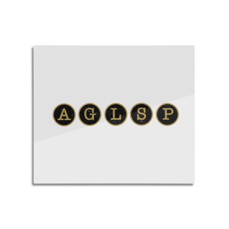 AGLSP Logo Sans Tagline Home Mounted Aluminum Print by AGLSP's Swag Shoppe