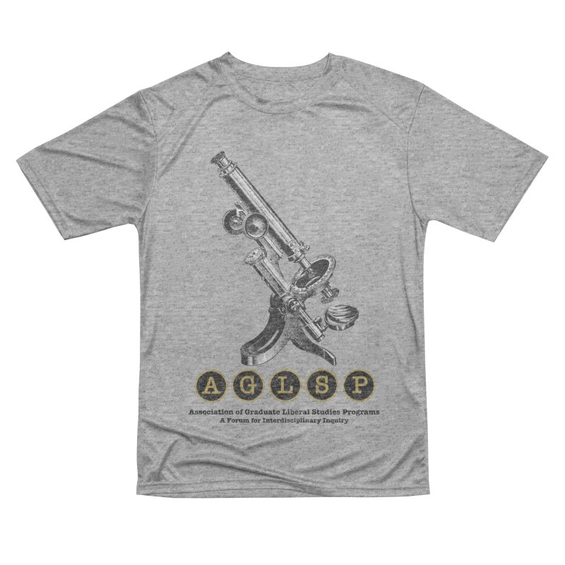 Microscopes Are Us! A New AGLSP Design Men's Performance T-Shirt by AGLSP's Swag Shoppe