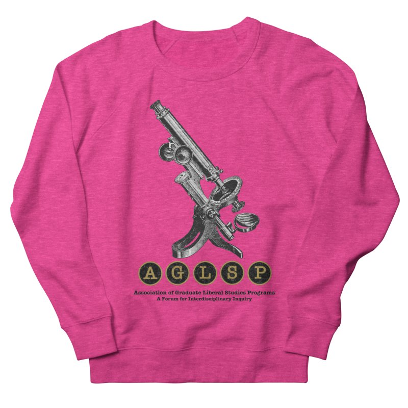 Microscopes Are Us! A New AGLSP Design Women's French Terry Sweatshirt by AGLSP's Swag Shoppe