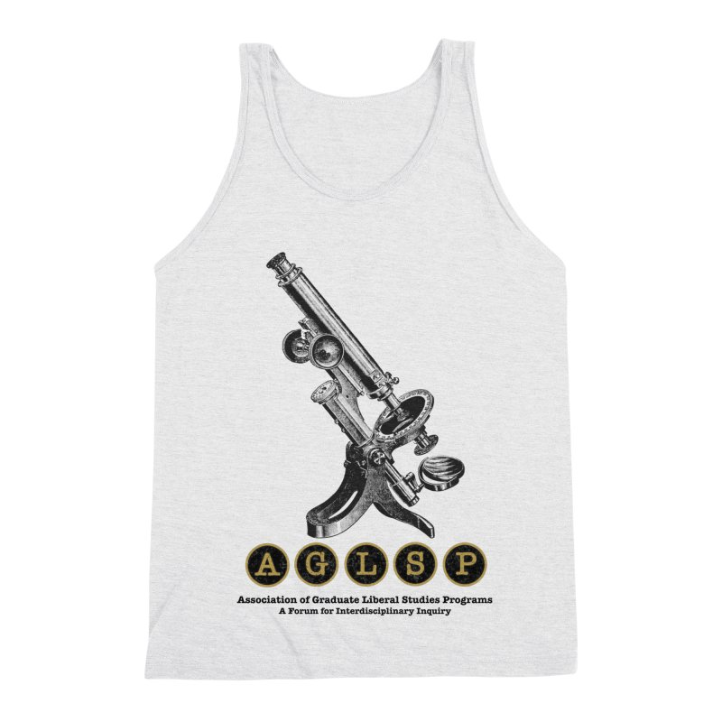 Microscopes Are Us! A New AGLSP Design Men's Triblend Tank by AGLSP's Swag Shoppe