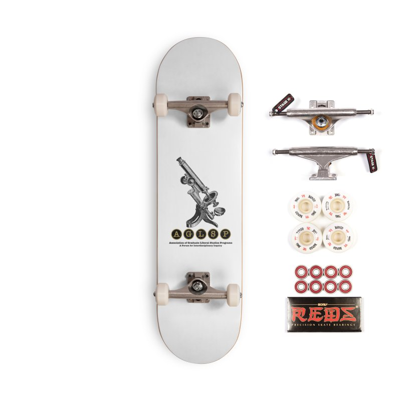 Microscopes Are Us! A New AGLSP Design Accessories Complete - Pro Skateboard by AGLSP's Swag Shoppe