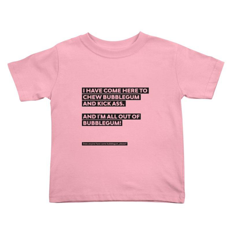 Kick Ass Bubblegum Kids Toddler T-Shirt by agostinho's Artist Shop