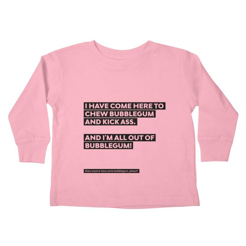 Kick Ass Bubblegum Kids Toddler Longsleeve T-Shirt by agostinho's Artist Shop