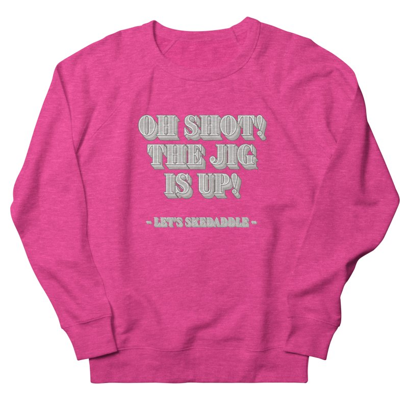 Let's skedaddle! Women's Sweatshirt by agostinho's Artist Shop
