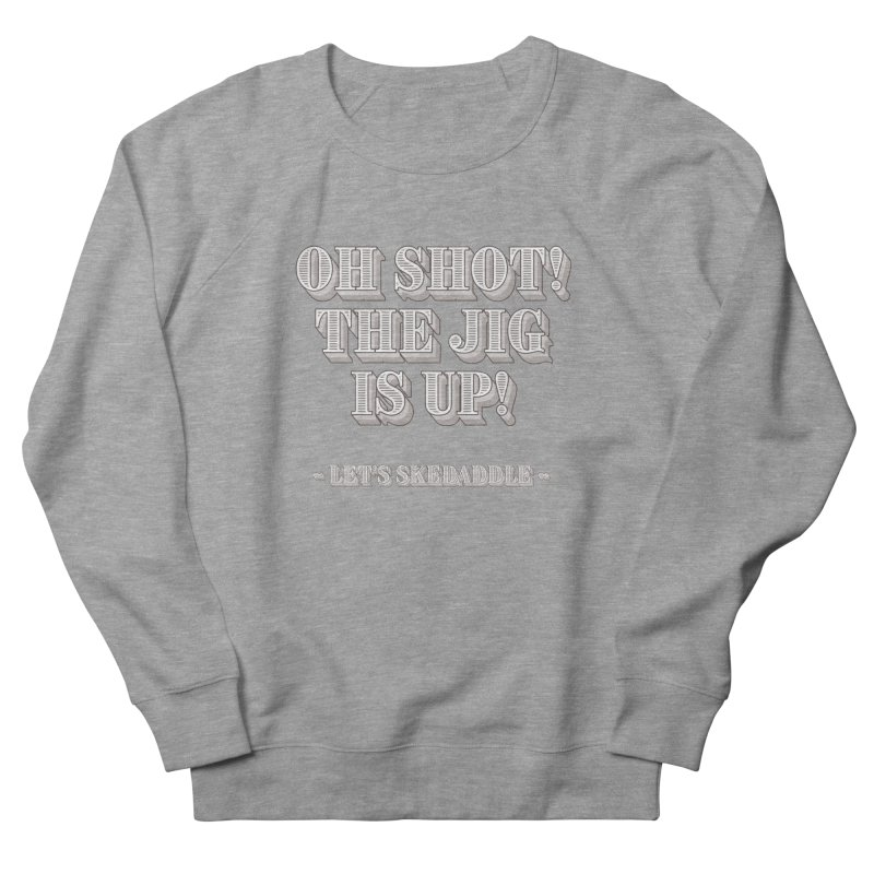 Let's skedaddle! Men's Sweatshirt by agostinho's Artist Shop