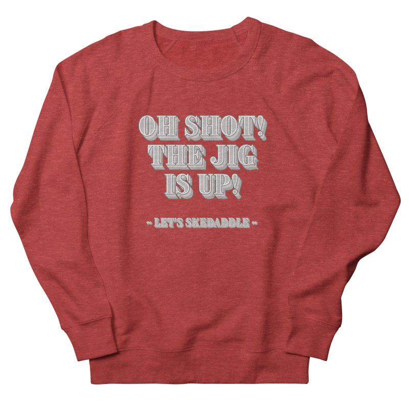 Let's skedaddle! Men's French Terry Sweatshirt by agostinho's Artist Shop