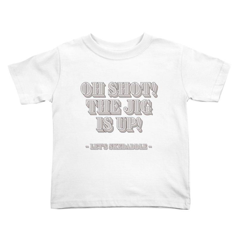 Let's skedaddle! Kids Toddler T-Shirt by agostinho's Artist Shop