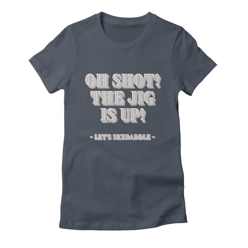 Let's skedaddle! Women's T-Shirt by agostinho's Artist Shop