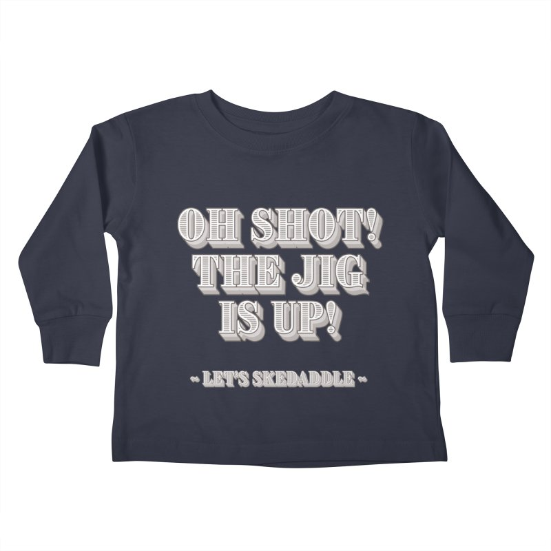 Let's skedaddle! Kids Toddler Longsleeve T-Shirt by agostinho's Artist Shop