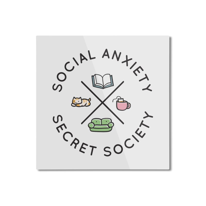 Social Anxiety Secret Society Home Mounted Aluminum Print by agrimony // Aaron Thong