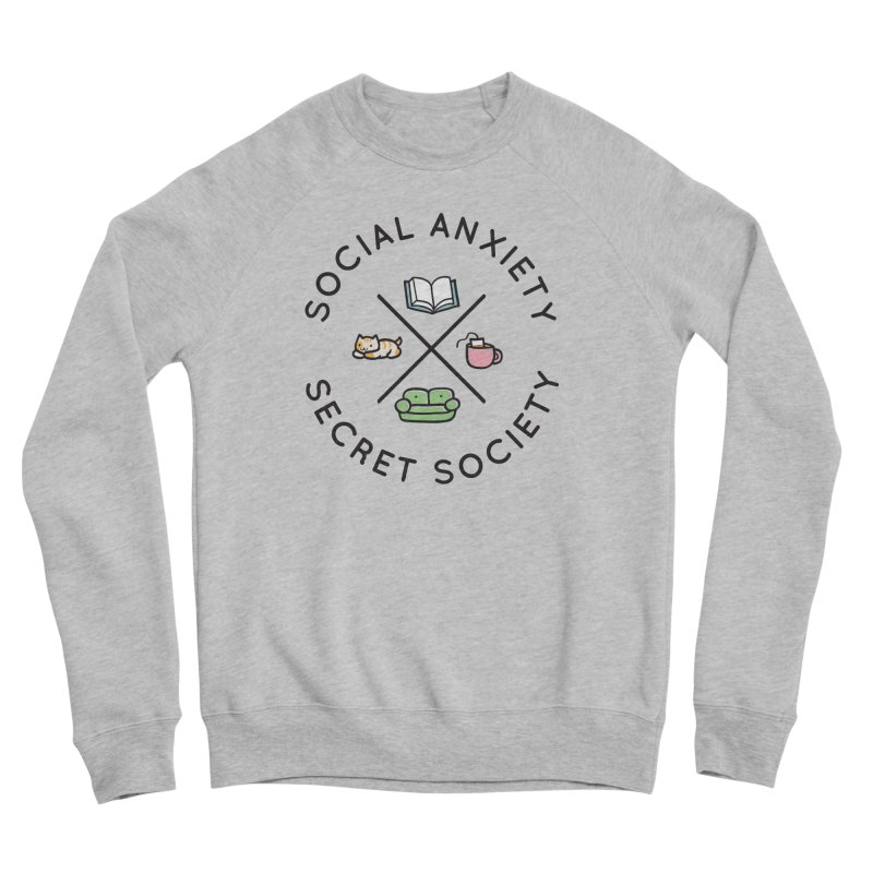 Social Anxiety Secret Society Women's Sponge Fleece Sweatshirt by agrimony // Aaron Thong