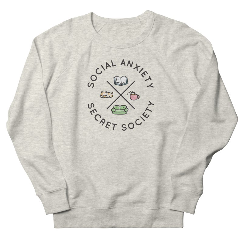 Social Anxiety Secret Society Women's French Terry Sweatshirt by agrimony // Aaron Thong