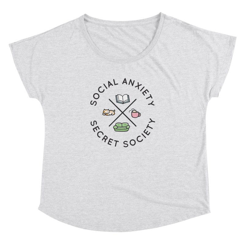 Social Anxiety Secret Society Women's Dolman Scoop Neck by agrimony // Aaron Thong