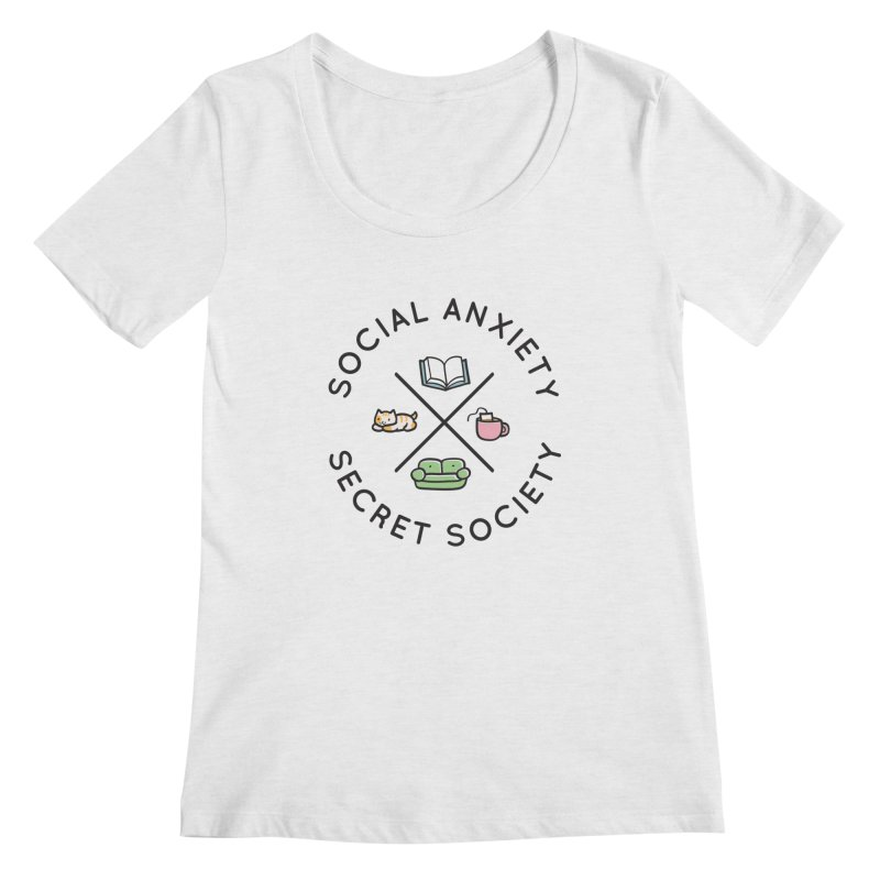 Social Anxiety Secret Society Women's Regular Scoop Neck by agrimony // Aaron Thong