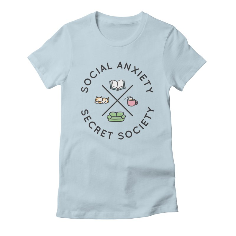 Social Anxiety Secret Society Women's Fitted T-Shirt by agrimony // Aaron Thong