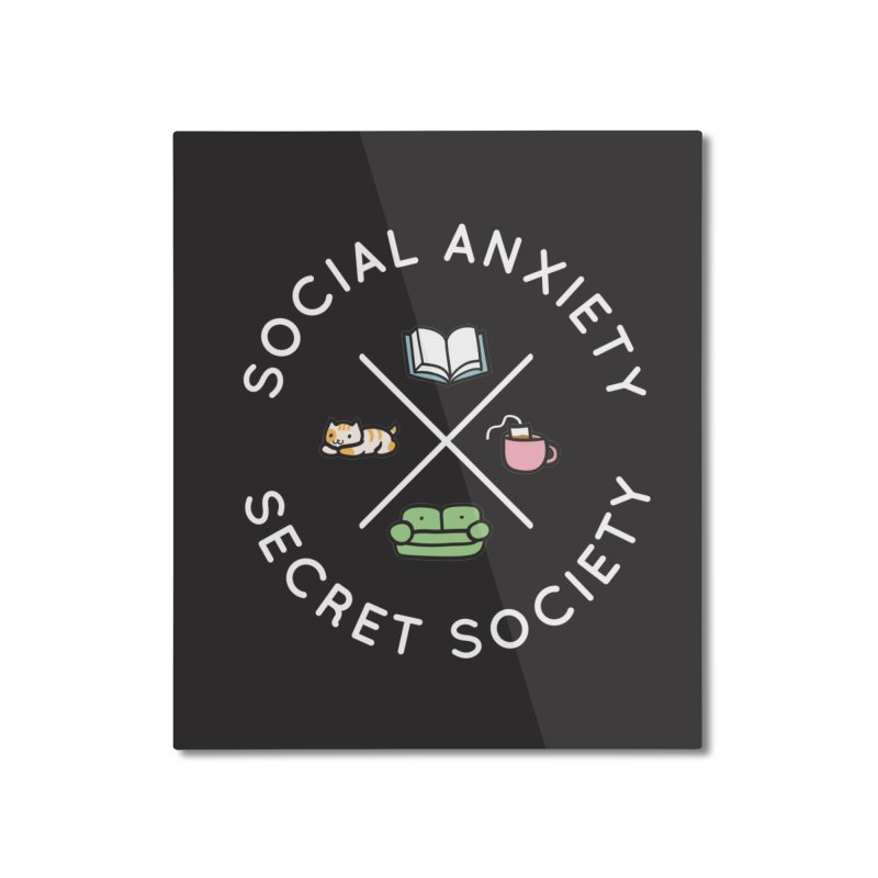 Social Anxiety Secret Society - Black Home Mounted Aluminum Print by agrimony // Aaron Thong