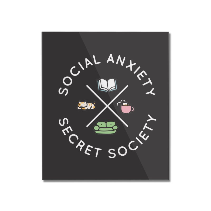 Social Anxiety Secret Society - Black Home Mounted Acrylic Print by agrimony // Aaron Thong