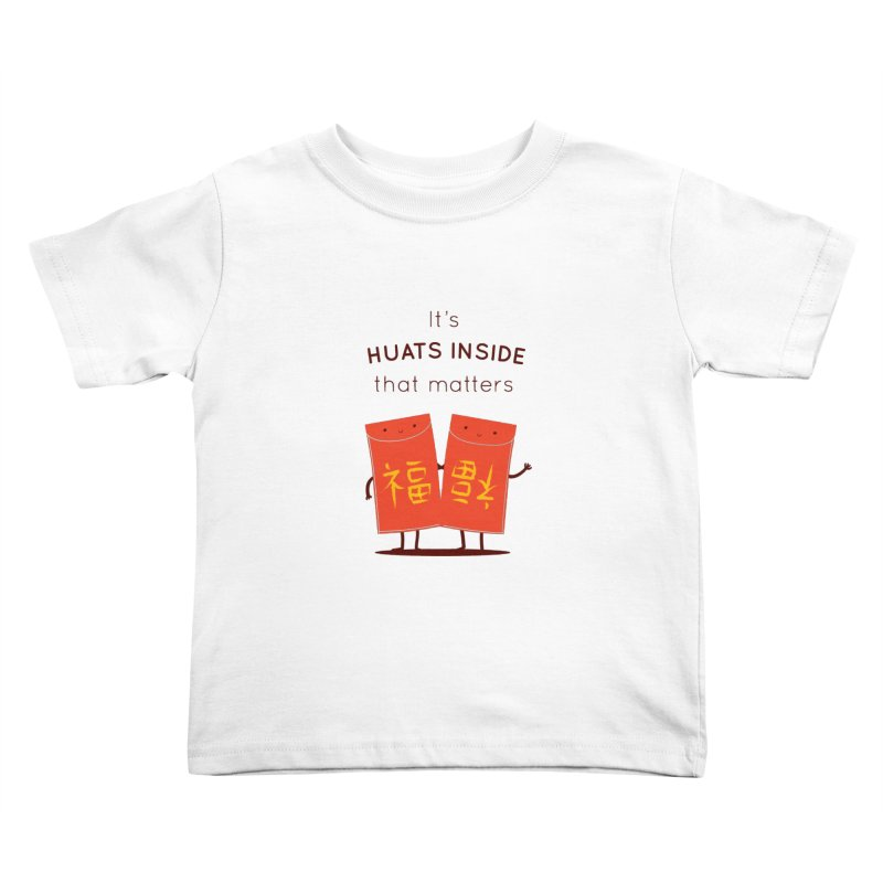 Huats Inside that matters Kids Toddler T-Shirt by agrimony // Aaron Thong
