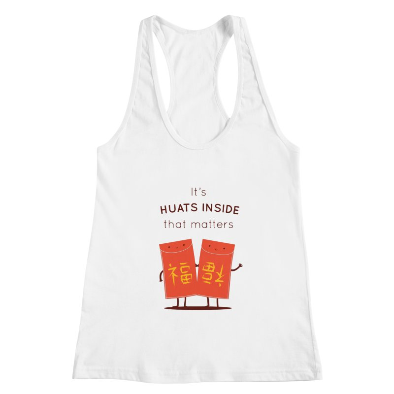 Huats Inside that matters Women's Racerback Tank by agrimony // Aaron Thong