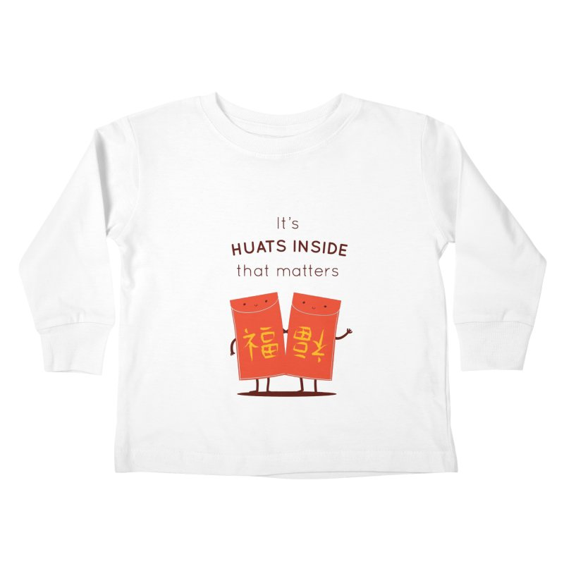 Huats Inside that matters Kids Toddler Longsleeve T-Shirt by agrimony // Aaron Thong