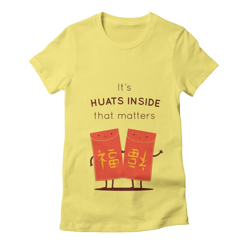 Huats Inside that matters Women's Fitted T-Shirt by agrimony // Aaron Thong